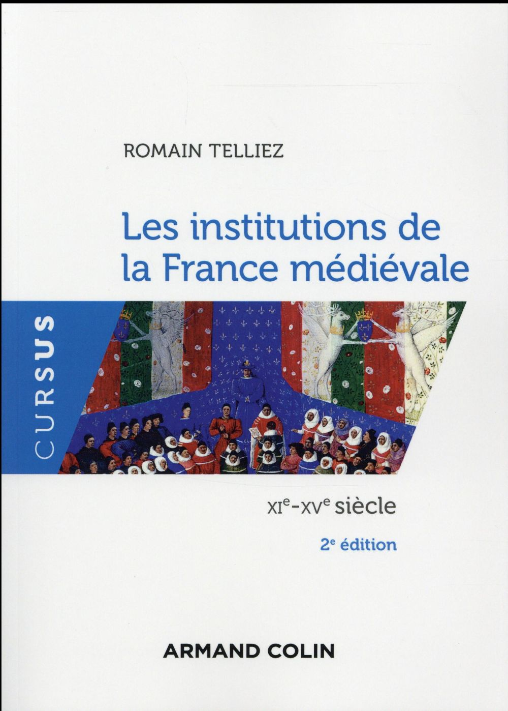 TELLIEZ - LES INSTITUTIONS DE LA FRANCE